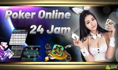 Agen Poker Indonesia » Deposit 24 jam Online Terus